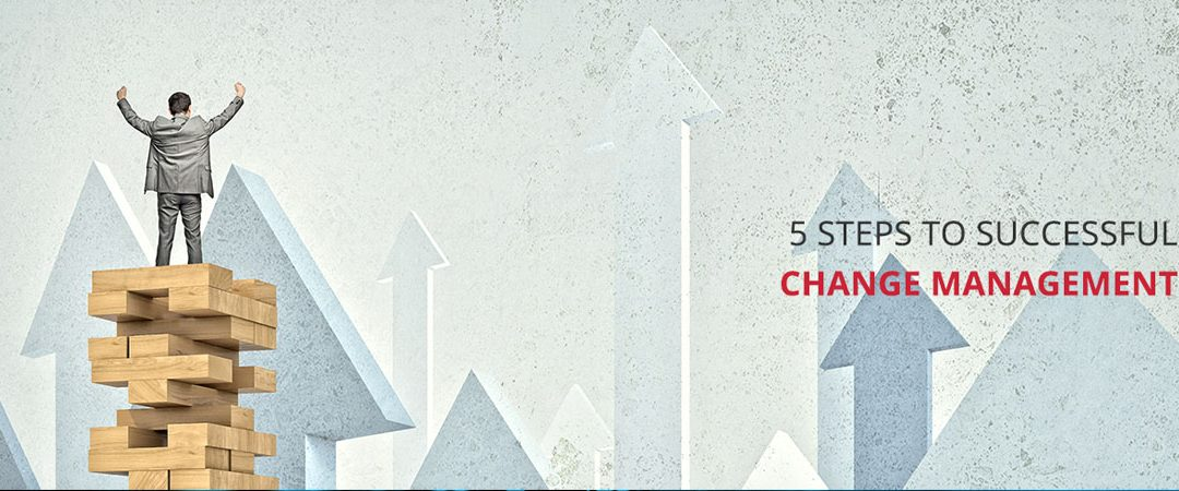 5 steps to successful change management